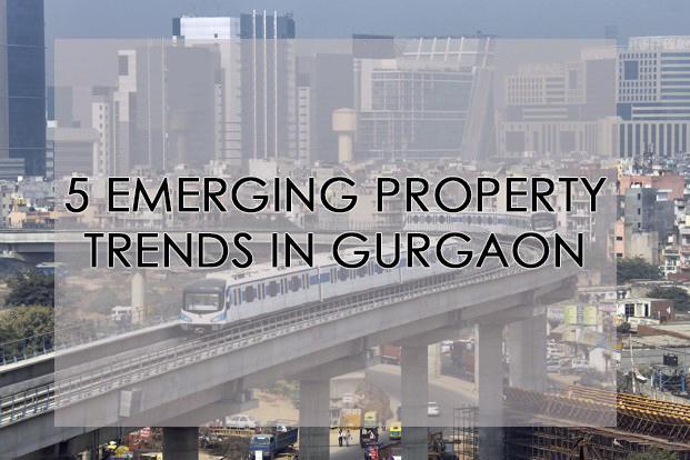 Gurgaon emerging property trends